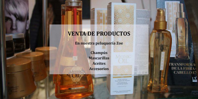 Venta de productos - Peluquería Zoe